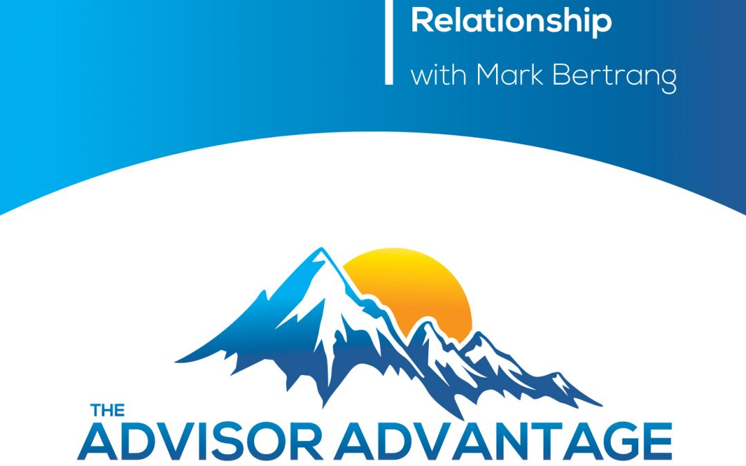 Using Technology for High Touch Relationships with Mark Bertrang – Episode 64