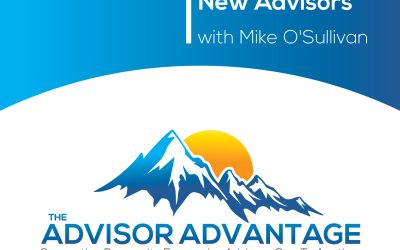 Strategies for New Advisors with Mike O'Sullivan – Episode 70