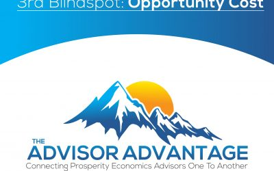 The 3rd Blind Spot: Opportunity Cost – Episode 109