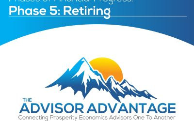 Phases of Financial Progress. Phase 5: Retiring – Episode 118