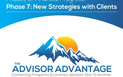 Phases of Financial Progress. Phase 7: New Strategies with Clients – Episode 120