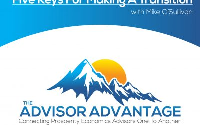 Five Keys For Making A Transition with Mike O'Sullivan – Episode 124