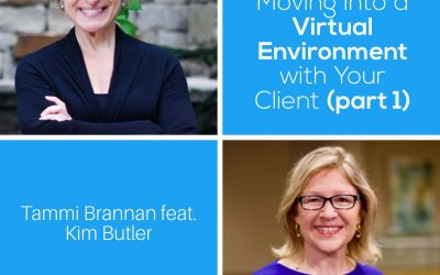 Moving Into a Virtual Environment with Your Client (part 1) – Episode 184