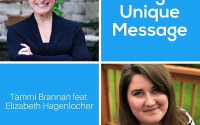 Having An Unique Message with Elizabeth Hagenlocher – Episode 197