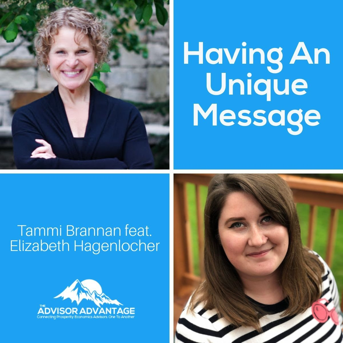 Having An Unique Message with Elizabeth Hagenlocher – Episode 197