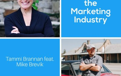 Revolutionize the Marketing Industry with Mike Brevik – Episode 199