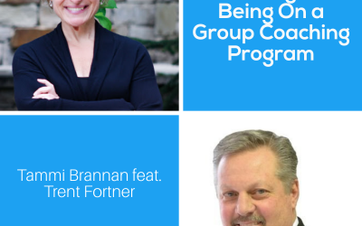 Advantages of Being On a Group Coaching Program with Trent Fortner – Episode 202