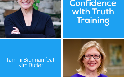 Increasing Confidence with Truth Training with Kim Butler – Episode 203