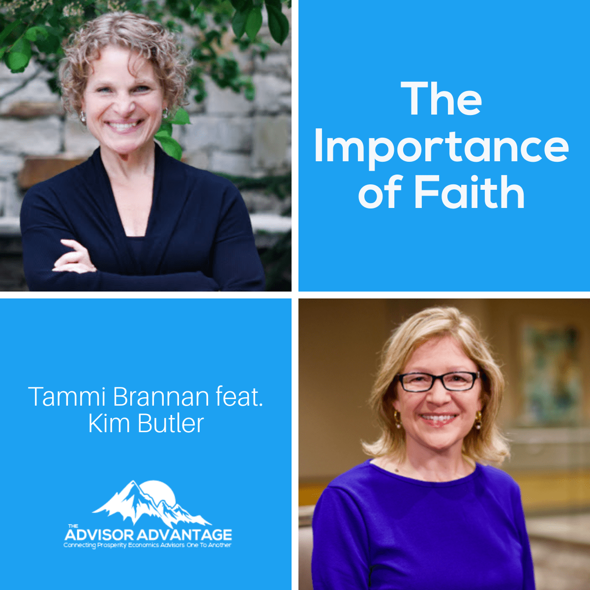 The Importance of Faith with Kim Butler – Episode 204