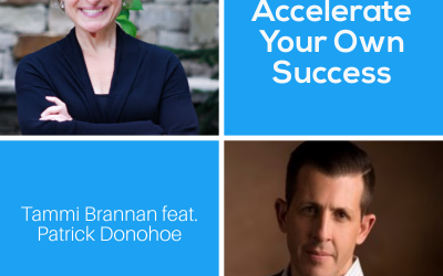 How to Accelerate Your Own Success with Patrick Donohoe – Episode 205