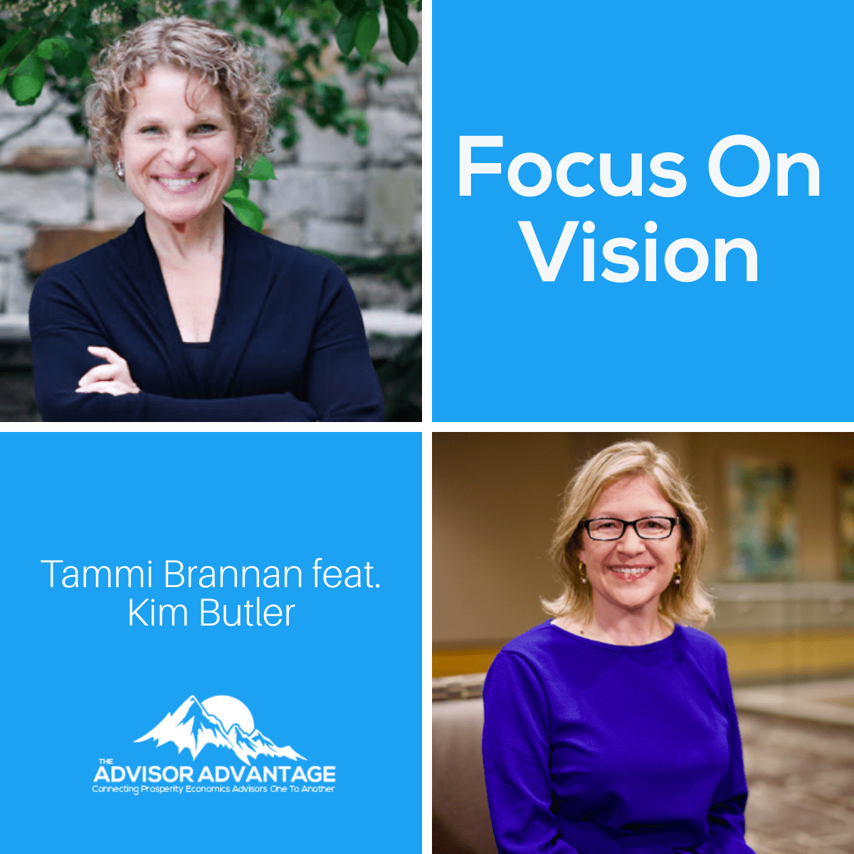 Focus On Vision with Kim Butler – Episode 207