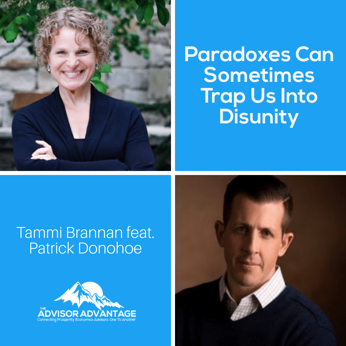 Paradoxes Can Sometimes Trap Us Into Disunity with Patrick Donohoe – Episode 210
