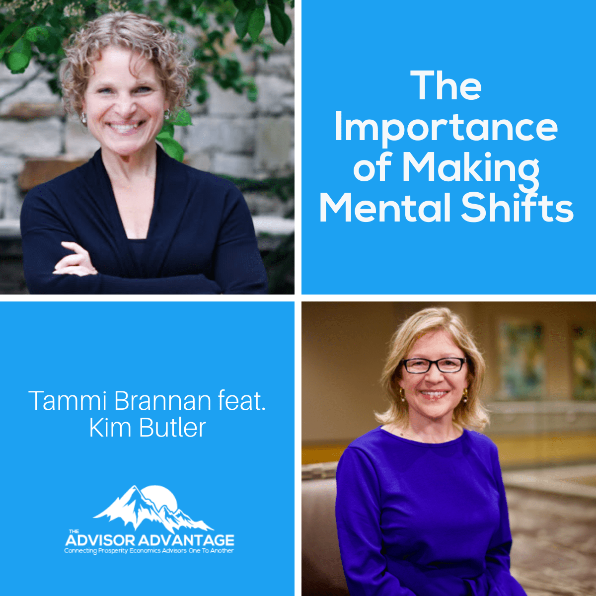 The Importance of Making Mental Shifts with Kim Butler – Episode 212