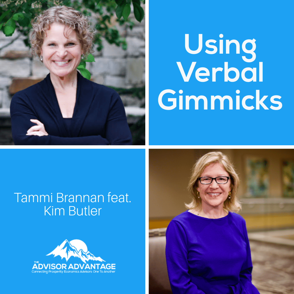 Using Verbal Gimmicks with Kim Butler – Episode 213