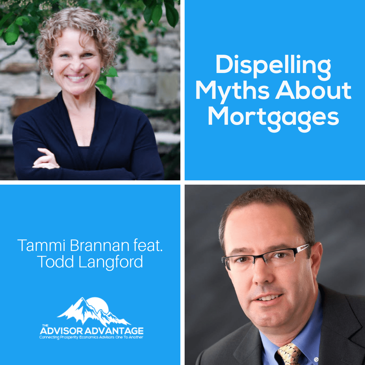 Dispelling Myths About Mortgages – Episode 218