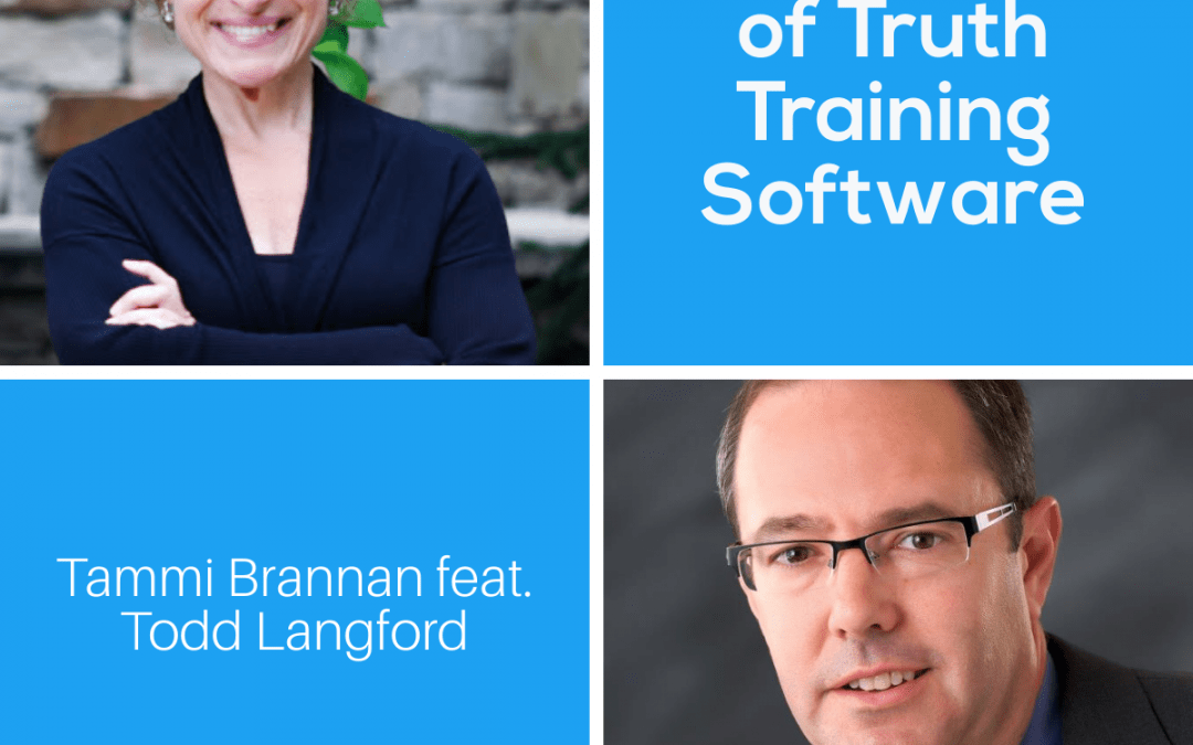 The Creator of Truth Training Software with Todd Langford – Episode 231