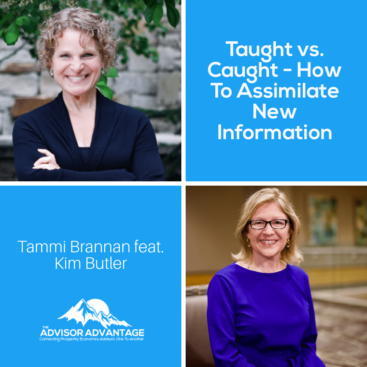 Taught vs. Caught – How to Assimilate New Information – Episode 236